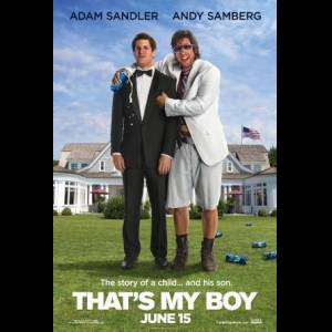 That's My Boy Movie Quotes Films