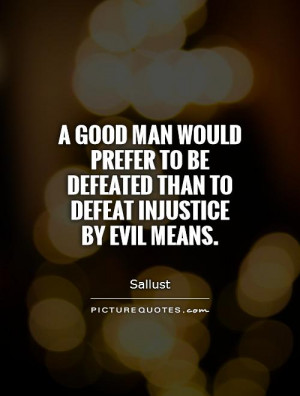 Evil Quotes Defeat Quotes Sallust Quotes