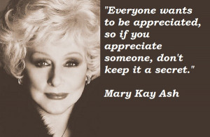 ... you may find the best collection of insightful Mary Kay Ash Quotes
