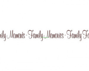 Fun Family Memories Quotes Family moments family memories