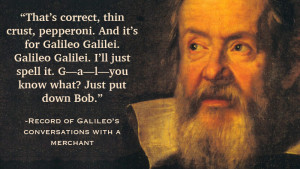 One of five quotes from Galileo at Fake Science