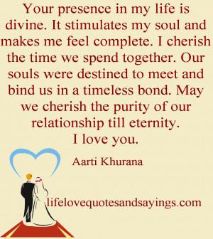 lifelovequotesandsayin...I cherish the time we spend