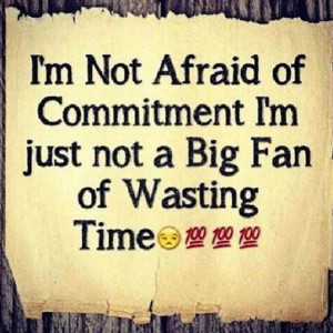 Please don't waste my time.