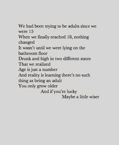 grow up : Quotes and sayings wiser, life, grow older, age, growing up ...
