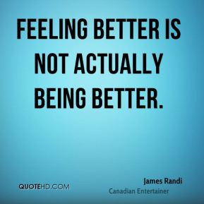 More James Randi Quotes