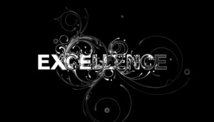 Striving for Excellence in a World that Doesnt Expect It