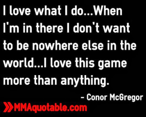 Displaying (18) Gallery Images For Ufc Quotes And Sayings...