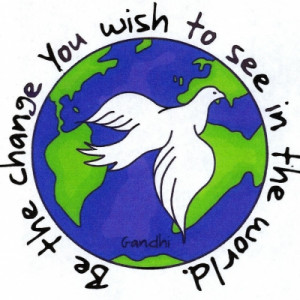 Community Service Ghandi Quote Be the change you wish to see in the ...
