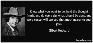 you want to do, hold the thought firmly, and do every day what should ...