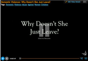 Domestic Violence; Why doesn't she just leave?