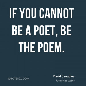 David Carradine Poetry Quotes