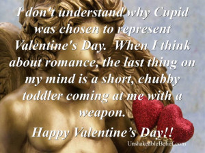 ... Why Cupid Was Chosen To Represent Valentine's Day - Funny Quotes