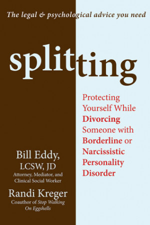 ... Divorcing Someone with Borderline or Narcissistic Personality Disorder