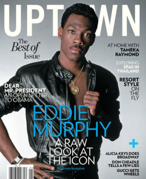 Eddie Murphy Cover You've heard and read the chatter, via Twitter, ...