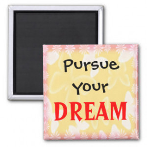 dream 3 word quote motivational magnet $ 3 85