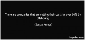There are companies that are cutting their costs by over 50% by ...