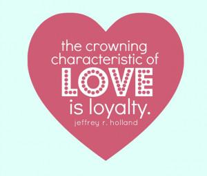 Love is Loyalty