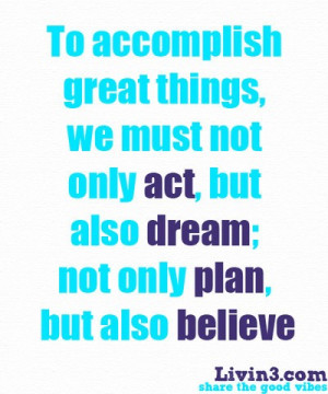 Leadership quotes, sayings, believe, dream