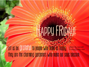 Friday Good Morning Quotes -Let us be grateful