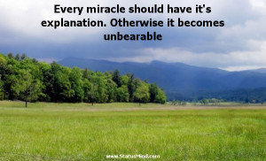 ... Otherwise it becomes unbearable - Karel Capek Quotes - StatusMind.com