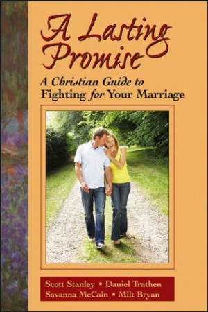 Lasting Promise: A Christian Guide to Fighting for Your Marriage