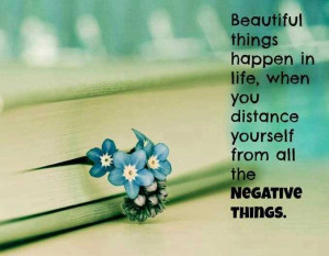 Beautiful Things Happen In Life Inspirational Life Quotes