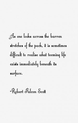 Robert Falcon Scott Quotes & Sayings