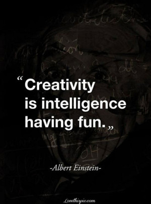 quote life quote famous quotes creativity intelligence quote ...