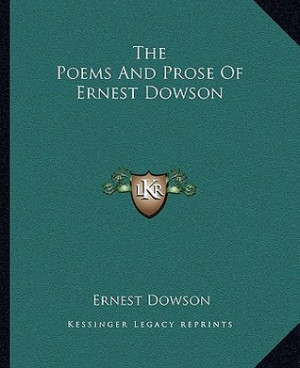 "... by marking ""The Poems and Prose of Ernest Dowson"" as Want to Read"