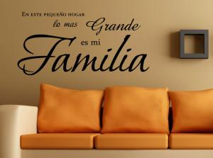 ... lo mas grande es mi familia spanish vinyl wall decal quote sticker