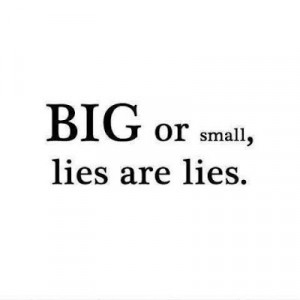 Talk the truth even though it hurts