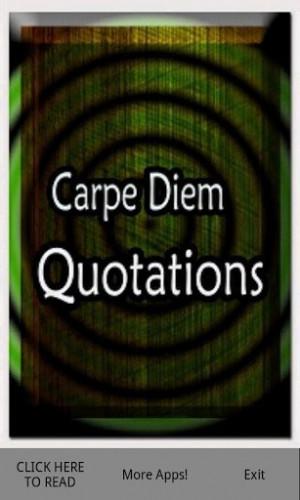 View bigger - Carpe Diem Quotes for Android screenshot