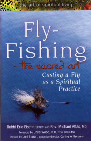 fly fishing the sacred art casting a fly as a