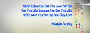 Never Leave The One You Love