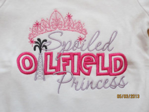Spoiled OILFIELD Princess Custom embroidered saying shirt or one piece ...