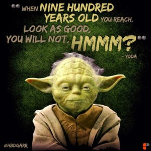 yoda #quotes #hbdgarr. Happy Birthday Garr! @presentationzen