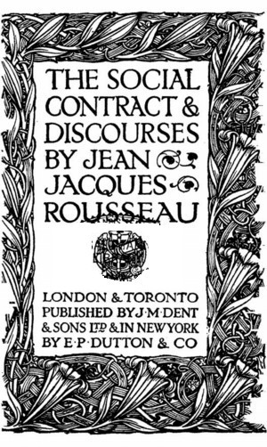 Jean Jacques Rousseau Social Contract Quotes The social contract and
