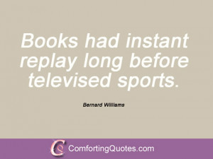 Quotes And Sayings From Bernard Williams