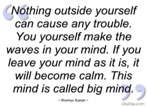 nothing outside yourself can cause any