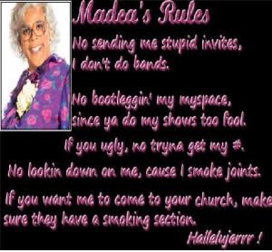 Madea Madea's Rules