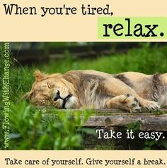 Relax quote via www.FlowingWithChange.com