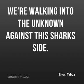 ... Tabua - We're walking into the unknown against this Sharks side