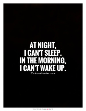 Quotes Night Quotes Sleep Quotes Insomnia Quotes Cant Sleep Quotes ...