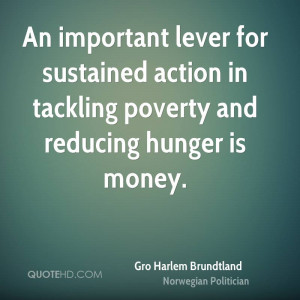 Gro Harlem Brundtland Money Quotes