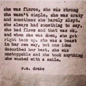 She was unstoppable. R.M. Drake