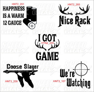 Displaying (17) Gallery Images For Deer Hunting Sayings And Quotes...