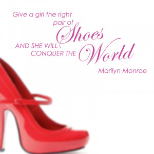 Give A Girl Shoes - Marilyn Monroe Wall Sticker Quote by Serious ...