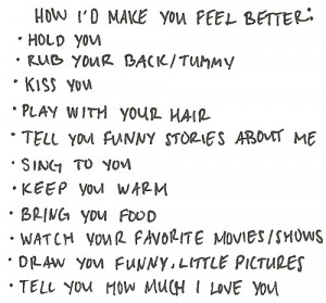 Quotes To Make Someone Feel Better How I d Make You Feel Better