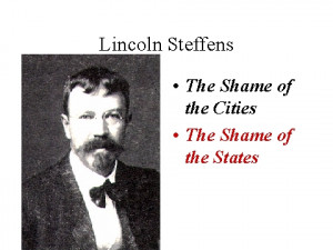 Lincoln Steffens's Quotes
