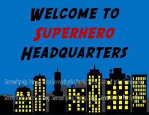 Cute Superhero sign